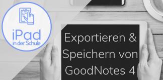 Exportieren Speichern GoodNotes