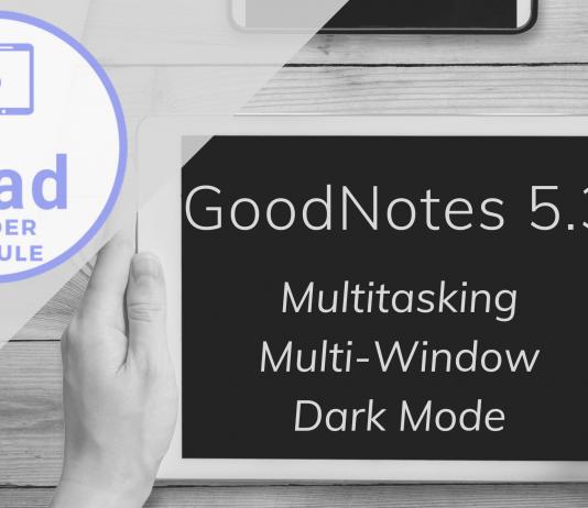GoodNotes 5.3 Tutorial @ iPad in der Schule