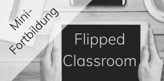 Flipped Classroom Fortbildung