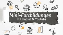 Mini-Fortbildungen mit Padlet und Youtube