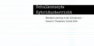 Blended Learning - Hybridunterricht - Konzept